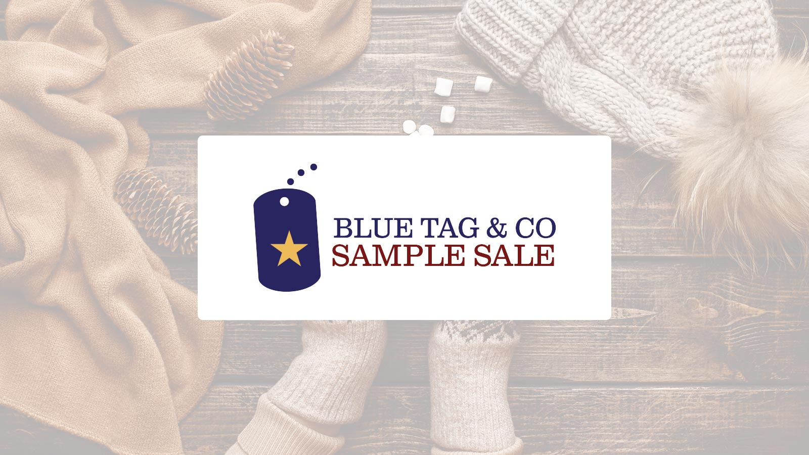 Blue Tag Sample Sale